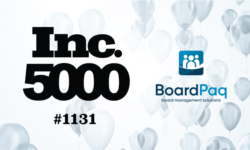 BoardPaq is Proud to Announce its Inclusion on the Inc. 5000